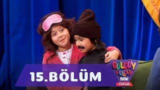 Güldüy Güldüy Show Çocuk 15.Bölüm (Tek Parça Full HD)