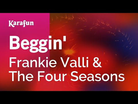 Karaoke Beggin' - The Four Seasons *
