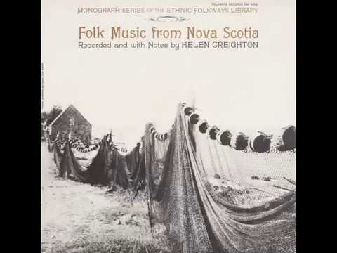 Folk Music from Nova Scotia - Recorded by Helen Creighton