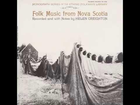 Folk Music from Nova Scotia - Recorded by Helen Creighton