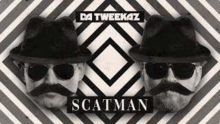 Da Tweekaz  Scatman (Video)