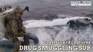 Amazing video shows Coast Guard stop and board drug smuggling submarine