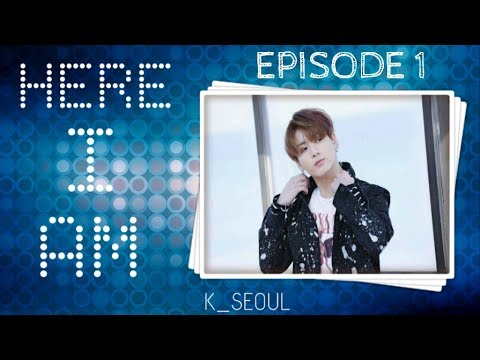 [Jungkook FF] Here I Am - Episode 1