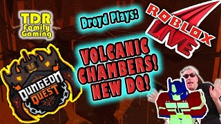 NEW DUNGEON! VOLCANIC CHAMBERS - DUNGEON QUEST - Droyd Plays - Roblox Stream