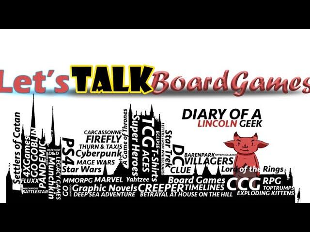 Let's Talk Boardgames Episode 7 BA Games Co