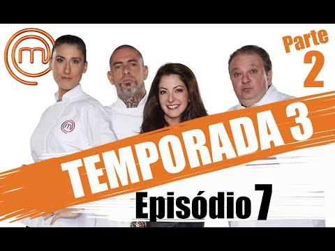 MASTERCHEF BRASIL (26/04/2016) | PARTE 2 | EP 7 | TEMP 03