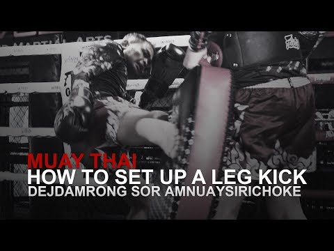 Muay Thai: How To Set Up A Leg Kick | Evolve University