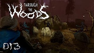 Through the Woods [013] [Schatten der Erinnerung] [Walkthrough] [Deutsch German] thumbnail