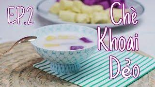 Ngòn ngon in the Kitchen #2   CHÈ KHOAI DẺO ĐÀI LOAN   Dinology
