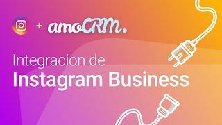 Instagram para negocios | Integraciones amoCRM