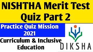 Quiz Practice For Nishtha Merit Test Mission 50% Score Part 2/@Nishtha Training/@Diksha App/Examinat