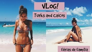 Vlog - Turks and Caicos 2016