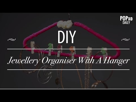DIY Jewellery Organiser With A Hanger - POPxo