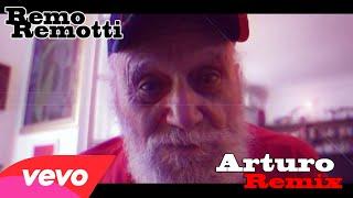 Remo Remotti - Arturo remix