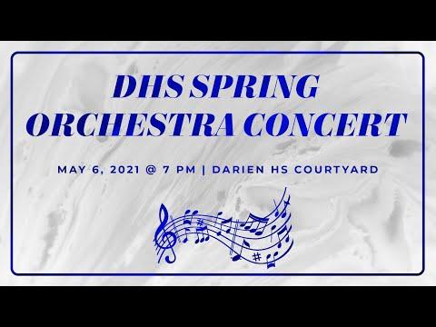 2021 Darien High School Spring Orchestra Concert