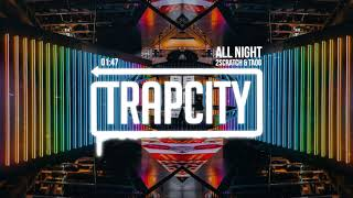 2Scratch &amp TAOG - All Night