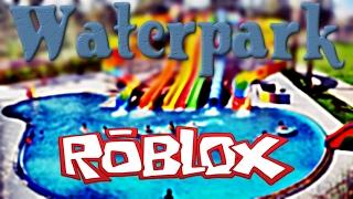 Aqua Parkta Eğlence | Roblox Waterpark