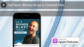 Ziad Tayeh: Attorney At Law In Cleveland Ohio