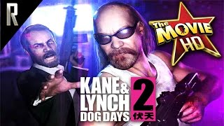 ► Kane & Lynch: Dog Days - The Game Movie [Cinematic HD - Cutscenes & Dialogue]