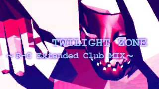 TWILIGHT ZONE (R-C Extended Club MIX)- 2 UNLIMITED
