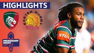 Leicester v Exeter Thrilling Offload Leads to Bonus-Point Victory Premiership Cup - Highlights