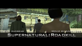 Supernatural Roadkill - GTA SA Film - 1 of 3