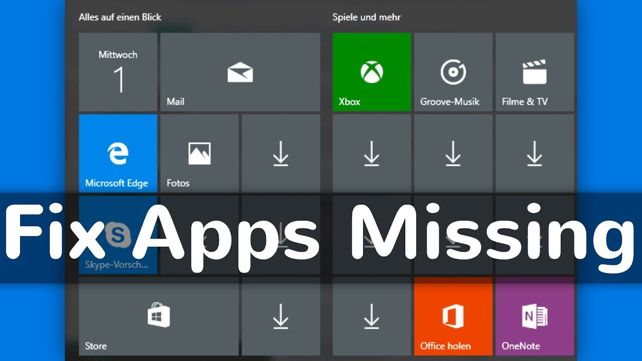 How to Fix Apps Missing After Installing Windows 10