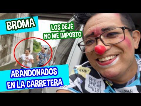 BROMA LOS ABANDONO EN LA CARRETERA / LA MEJOR BROMA / LOS DESTRAMPADOS