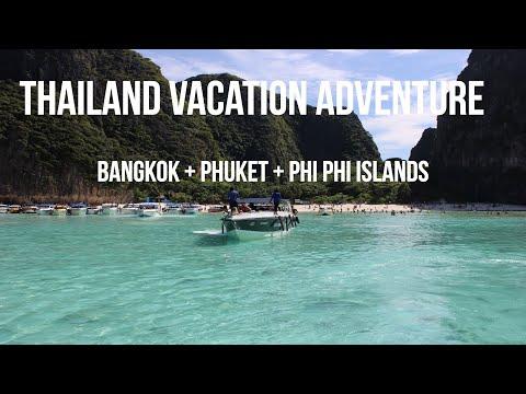 Thailand Vacation Adventure! 2017 | Bangkok, Phuket, Phi Phi Islands