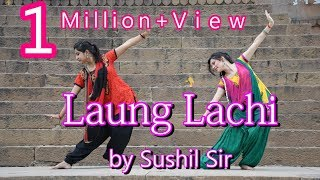 Laung lachi | Dance Cover | Choregraphed by shushil sir ||