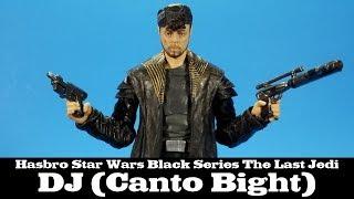 Star Wars Black Series DJ Canto Bight The Last Jedi Hasbro Review