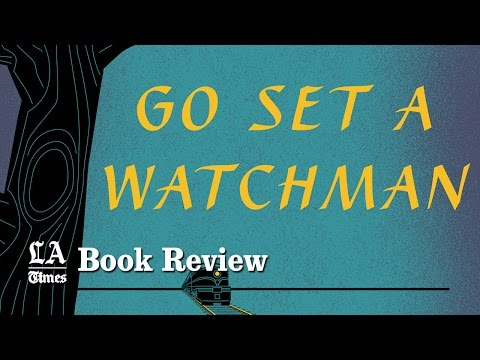 """""""Go Set a Watchman"""": Keep this in mind when reading"""
