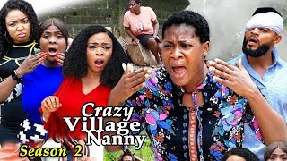 CRAZY VILLAGE NANNY SEASON 2 - (New Hit Movie) - Mercy Johnson 2019 Latest Nigerian Nollywood Movie