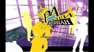 Persona 4 Messiah ( Shin Megami Tensei: Persona 4 Mod )
