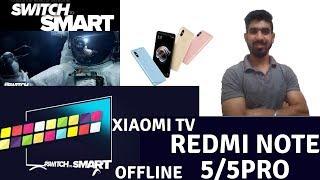 Xiaomi TV NEW SERIES | REDMI NOTE 5 | NOTE 5 PRO OFFLINE