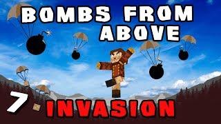 Minecraft: Invasion - #7 - Bombs From Above (Modded Minecraft)