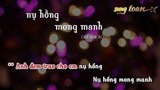 [Karaoke] NỤ HỒNG MONG MANH (Rap Version) - Sikboi, Bảo Jen | Video by SONG TOÀN music