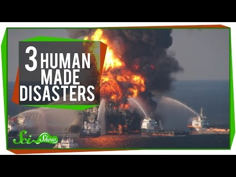 3 Human-Caused Disasters