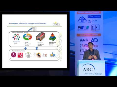 """Automation Needs & Challenges for Pharmaceutical Industry"" by Sanjay Mantri,  Strides Arcolab."