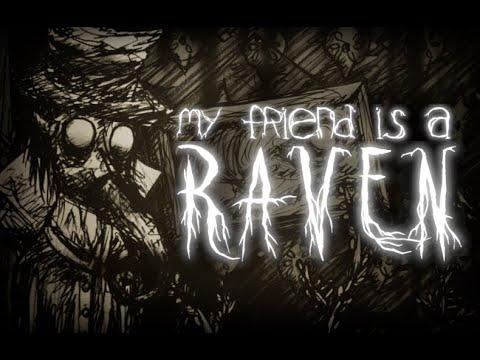 My Friend is a Raven - Trailer