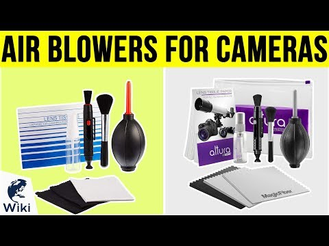 8 Best Air Blowers For Cameras 2019