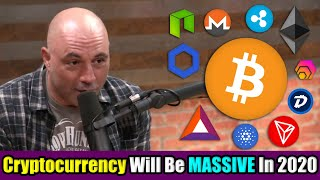 Joe Rogan Reveals the TRUE Potential of Bitcoin and Cryptocurrency in 2020 | Invest in Bitcoin 2020