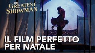 The Greatest Showman | Il film perfetto per Natale Spot HD | 20th Century Fox 2017