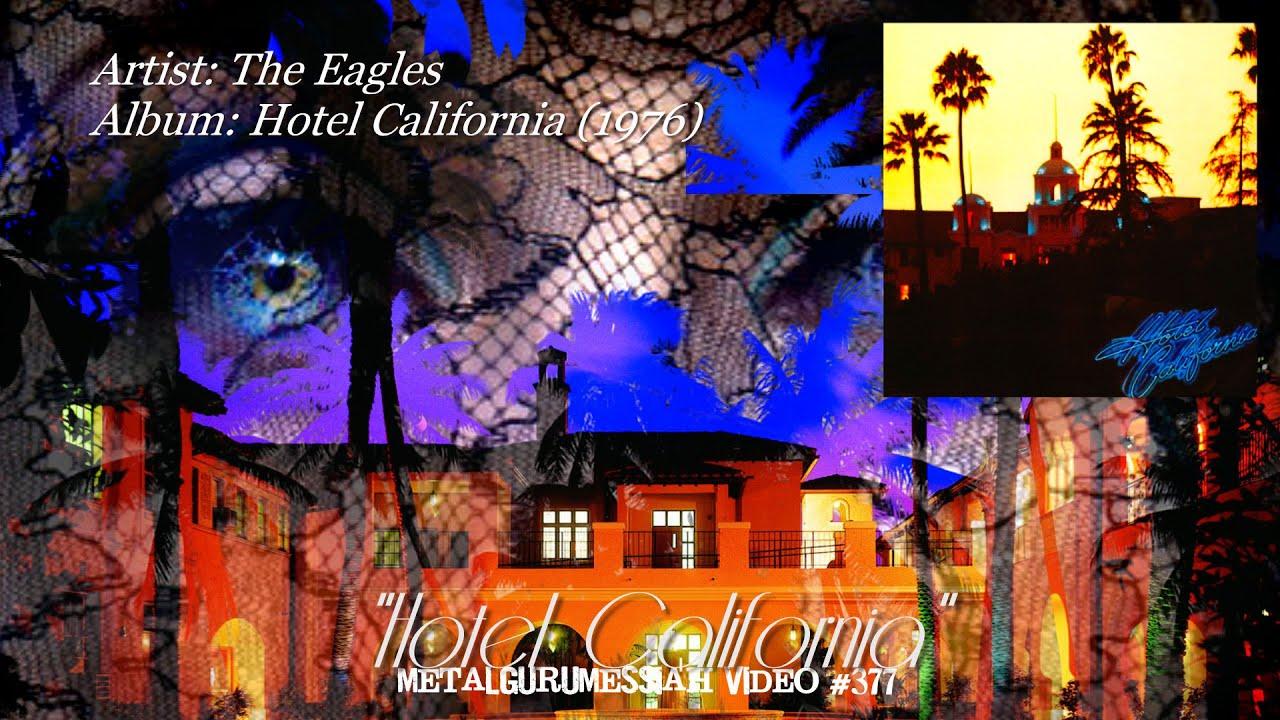 hotel california the eagles 1976 24bit flac metalgurumessiah youtube. Black Bedroom Furniture Sets. Home Design Ideas