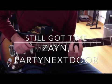 Still got time Zayn partynextdoor guitar tutorial chords