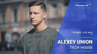 DJ ALEXEY UNION /tech house/ @ Pioneer DJ TV | Saint Petersburg