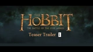 The Hobbit:The Battle Of The Five Armies '2014' - Official Teaser Trailer 1