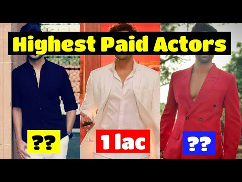 Top Ten Indian Tv Actors Highest Paid  || 2019 ||