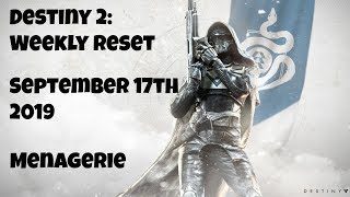 Destiny 2: Weekly Reset - Menagerie - September 17th 2019 - No Commentary (Windows 10)