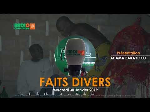 FAITS DIVERS DU 30 JANVIER 2019 - Radio CÔTE D'IVOIRE